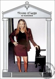 House Of Legs #21 - Elegance Porn Movie