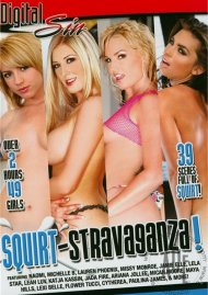Squirt-Stravaganza! Porn Video