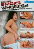 Amateur Smoke Whores #1 Porn Movie
