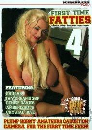 First Time Fatties Vol. 4 Porn Movie