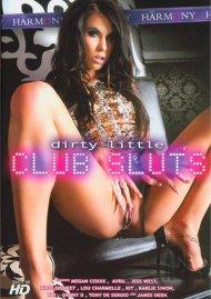 Dirty Little Club Sluts