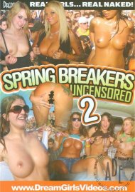 Dream Girls: Spring Breakers Uncensored 2 Porn Video