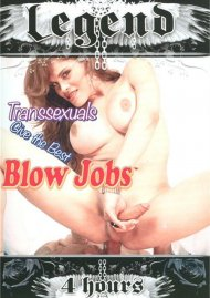 Transsexuals Give The Best Blow Jobs Porn Video