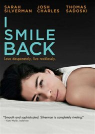 I Smile Back porn DVD from Broad Green Pictures.