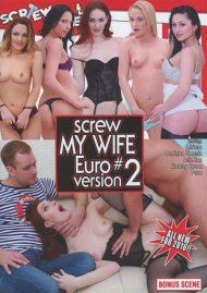 Screw My Wife Euro Version #2