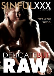 Delicate But Raw Porn Video