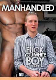 Fuck You White Boy Vol. 1 Porn Movie