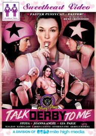 Talk Derby To Me DVD porn movie from Sweetheart Video.