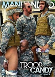 Troop Candy Vol. 2 Porn Movie