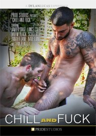Chill and Fuck gay porn DVD from Pride Studios