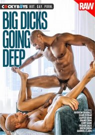 Big Dicks Going Deep gay porn VOD from CockyBoys