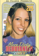 More Dirty Debutantes #225 Porn Video