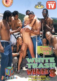 White Trash Whore 8 streaming porn video from JM Productions.