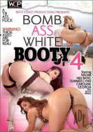 Bomb Ass White Booty 4 Porn Movie