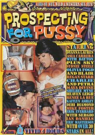Prospecting for Pussy Porn Video