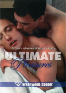 Ultimate Pleasures Porn Movie