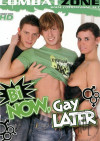 Bi Now, Gay Later Boxcover