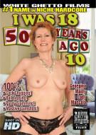 I Was 18 50 Years Ago #10 Porn Movie