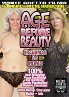 Age Before Beauty: Grandmas Vs Moms Porn Movie