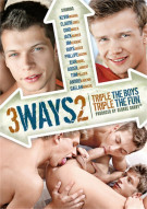 3 Ways 2: Triple The Boys Triple The Fun Porn Movie