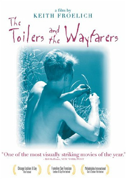 Toilers and the Wayfarers, The
