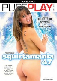 Squirtamania #47 Porn Video