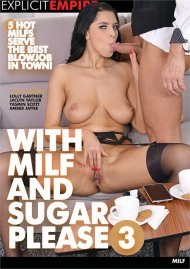 With MILF and Sugar Please 3 Porn Video