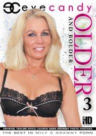 Older And Bolder 3 Porn Video