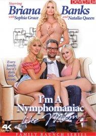I'm A Nymphomaniac Like Mom 4 Porn Video