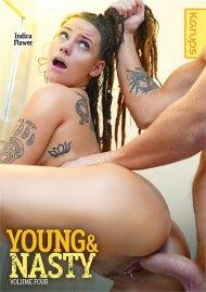 Young & Nasty Vol. 4 Porn Movie