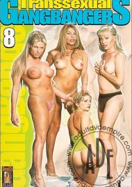 Transsexual Gang Bangers 8 Porn Video