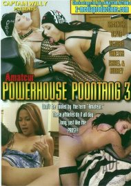 Amateur Powerhouse Poontang 3 Porn Video