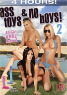 Ass Toys & No Boys 2 Porn Video