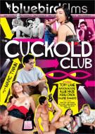 Cuckold Club, The Porn Movie