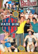 Haze Him 2 Porn Movie