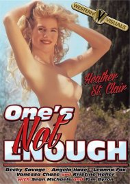 Ones Not Enough Porn Movie