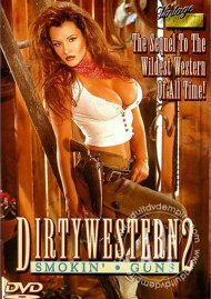 Dirty Western 2:  Smokin' Guns Porn Video