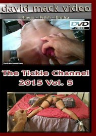 Tickle Channel 2015 Vol. 5, The Porn Video