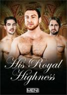 His Royal Highness Porn Movie