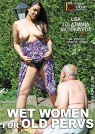 Buy Wet Women for Old Pervs