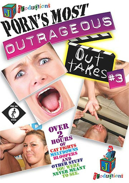 Porn's Most Outrageous Outtakes 3