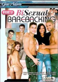Bi-Sexual Barebacking Vol. 1