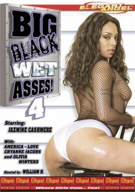 Big Black Wet Asses! 4