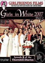 Girls In White 2007 Part 2 Porn Movie