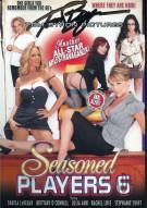 Seasoned Players 6 Porn Video