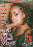 Black Tushy Pink Pussy Vol. 8 Porn Movie