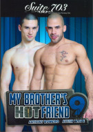 My Brothers Hot Friend Vol. 9 Porn Movie