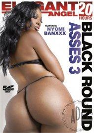 Black Round Asses Vol. 3 (20 Hrs.)