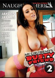 My Girlfriends Busty Friend 2 Porn Movie