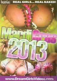 Dream Girls: Mardi Gras 2013 Porn Video